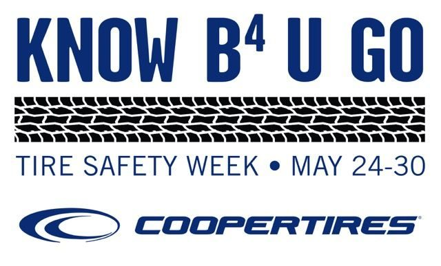 Cooper's tire safety message: Know B4 U Go