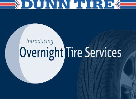 Dunn Tire Launches Overnight Tire Services in Select Stores