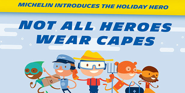 Michelin Media Campaign Celebrates Holiday Heroes