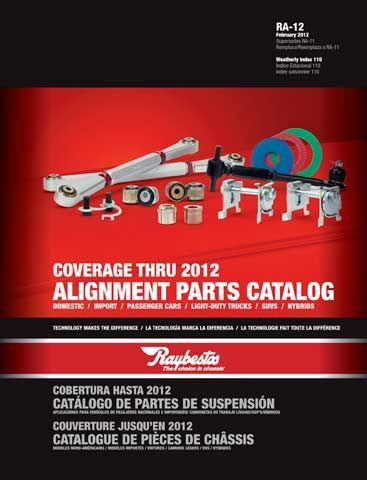 Raybestos Alignment Parts Catalog is coming