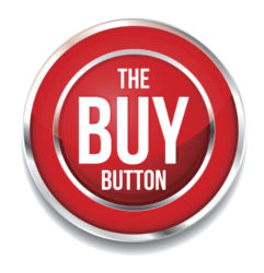 The Buy Button Is On... Press It Hard and Press It Often!