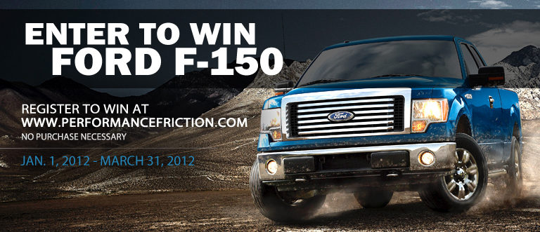 Win a Ford F-150 Lariat from Performance Friction